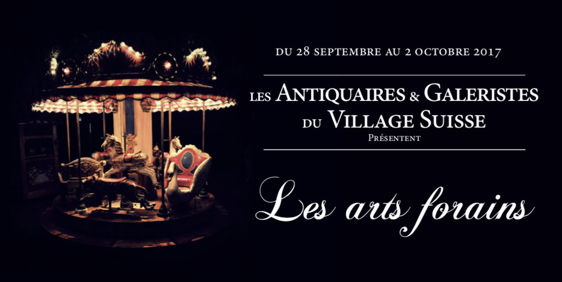 Les Arts Forains au Village Suisse